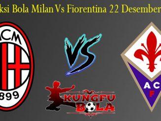 Prediksi Bola Milan Vs Fiorentina 22 Desember 2018