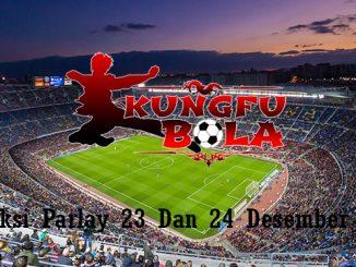 Prediksi Parlay 23 Dan 24 Desember 2018