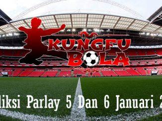 Prediksi Parlay 5 Dan 6 Januari 2019