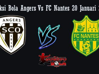 Prediksi Bola Angers Vs FC Nantes 20 Januari 2019