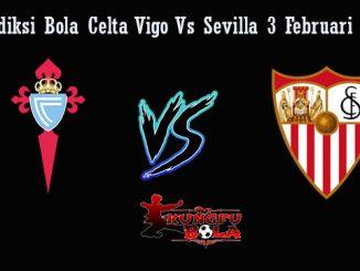 Prediksi Bola Celta Vigo Vs Sevilla 3 Februari 2019