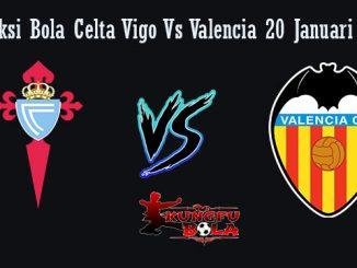 Prediksi Bola Celta Vigo Vs Valencia 20 Januari 2019
