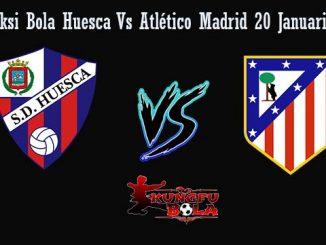 Prediksi Bola Huesca Vs Atlético Madrid 20 Januari 2019