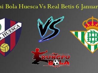 Prediksi Bola Huesca Vs Real Betis 6 Januari 2019