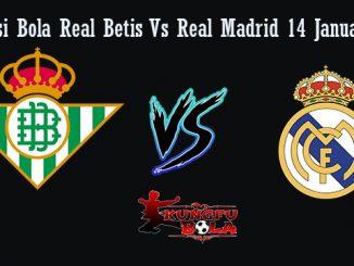 Prediksi Bola Real Betis Vs Real Madrid 14 Januari 2019