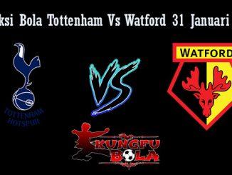Prediksi Bola Tottenham Vs Watford 31 Januari 2019