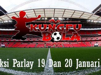 Prediksi Parlay 19 Dan 20 Januari 2019