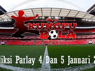 Prediksi Parlay 4 Dan 5 Januari 2019
