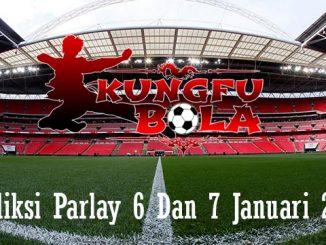 Prediksi Parlay 6 Dan 7 Januari 2019