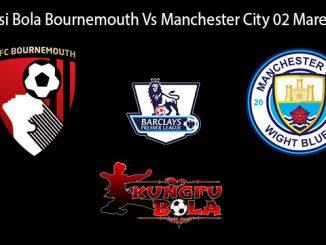 Prediksi Bola Bournemouth Vs Manchester City 02 Maret 2019
