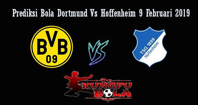 Prediksi Bola Dortmund Vs Hoffenheim 9 Februari 2019