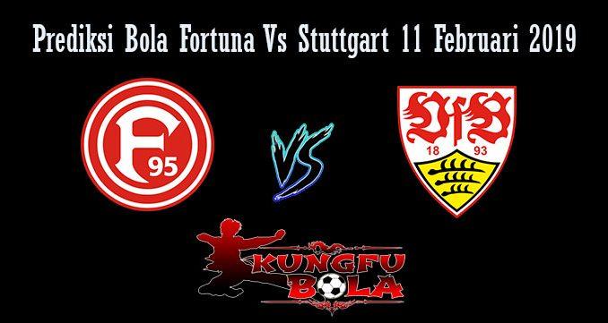 Prediksi Bola Fortuna Vs Stuttgart 11 Februari 2019