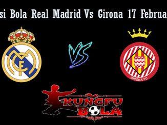 Prediksi Bola Real Madrid Vs Girona 17 Februari 2019