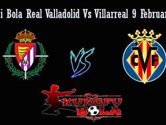 Prediksi Bola Real Valladolid Vs Villarreal 9 Februari 2019