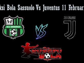Prediksi Bola Sassuolo Vs Juventus 11 Februari 2019