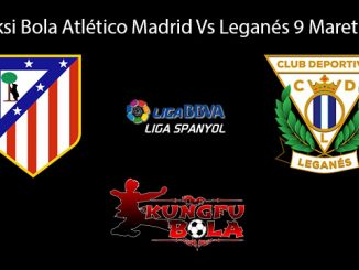 Prediksi Bola Atlético Madrid Vs Leganés 9 Maret 2019