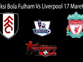 Prediksi Bola Fulham Vs Liverpool 17 Maret 2019