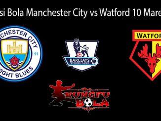 Prediksi Bola Manchester City Vs Watford 10 Maret 2019