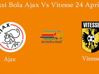 Prediksi Bola Ajax Vs Vitesse 24 April 2019