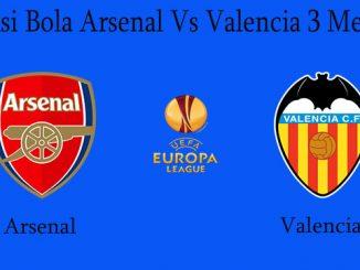 Prediksi Bola Arsenal Vs Valencia 3 Mei 2019