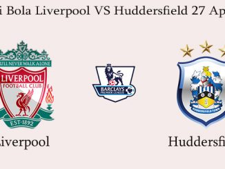 Prediksi Bola Liverpool VS Huddersfield 27 April 2019