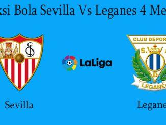 Prediksi Bola Sevilla Vs Leganes 4 Mei 2019