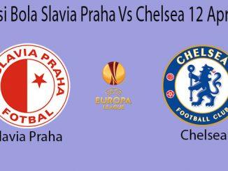 Prediksi Bola Slavia Praha Vs Chelsea 12 April 2019