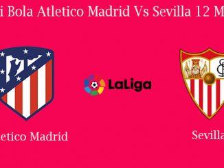 Prediksi Bola Atletico Madrid Vs Sevilla 12 Mei 2019