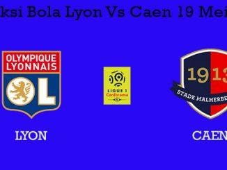 Prediksi Bola Lyon Vs Caen 19 Mei 2019