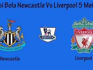 Prediksi Bola Newcastle Vs Liverpool 5 Mei 2019