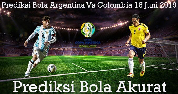 Prediksi Bola Argentina Vs Colombia 16 Juni 2019