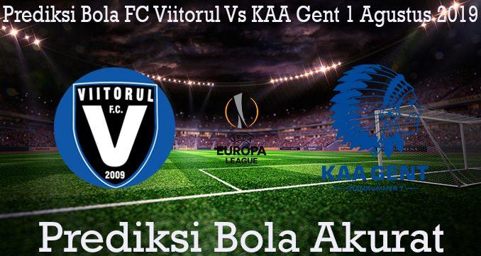Prediksi Bola FC Viitorul Vs KAA Gent 1 Agustus 2019