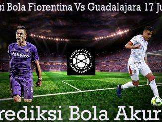 Prediksi Bola Fiorentina Vs Guadalajara 17 Juli 2019