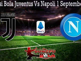 Prediksi Bola Juventus Vs Napoli 1 September 2019