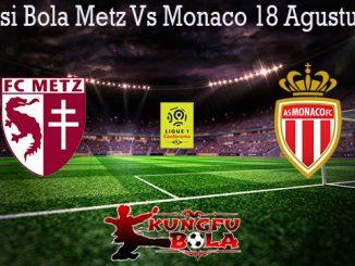 Prediksi Bola Metz Vs Monaco 18 Agustus 2019