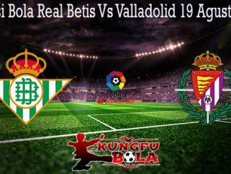 Prediksi Bola Real Betis Vs Valladolid 19 Agustus 2019