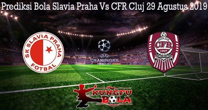 Prediksi Bola Slavia Praha Vs CFR Cluj 29 Agustus 2019