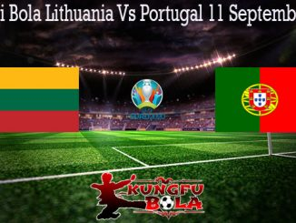 Prediksi Bola Lithuania Vs Portugal 11 September 2019