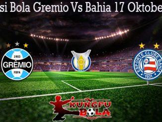 Prediksi Bola Gremio Vs Bahia 17 Oktober 2019