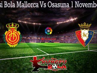 Prediksi Bola Mallorca Vs Osasuna 1 November 2019