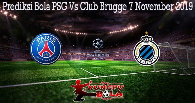 Prediksi Bola PSG Vs Club Brugge 7 November 2019