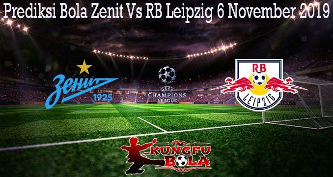Prediksi Bola Zenit Vs RB Leipzig 6 November 2019