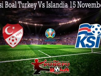 Prediksi Boal Turkey Vs Islandia 15 November 2019