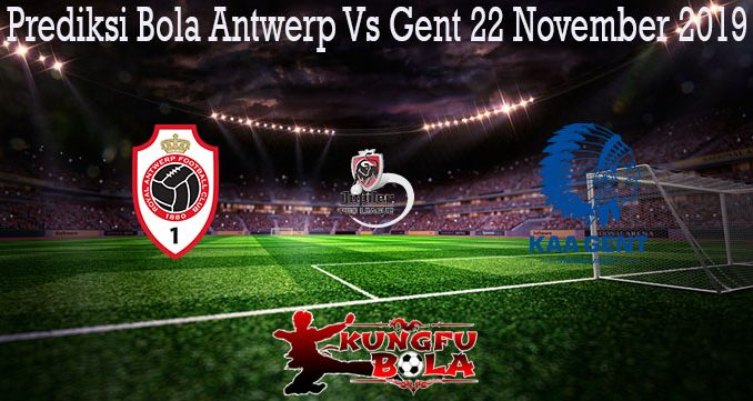 Prediksi Bola Antwerp Vs Gent 22 November 2019