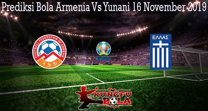 Prediksi Bola Armenia Vs Yunani 16 November 2019