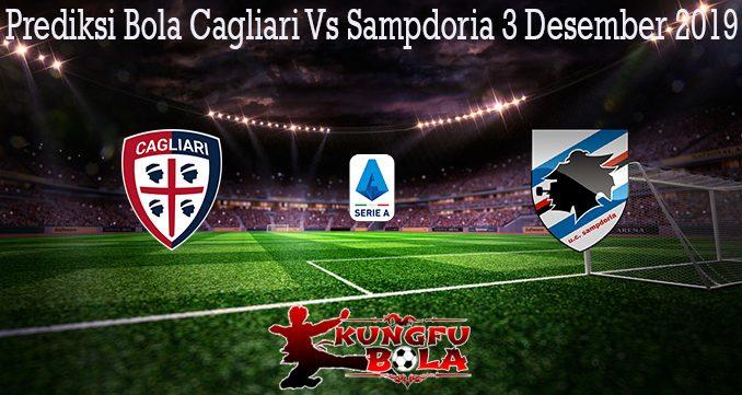 Prediksi Bola Cagliari Vs Sampdoria 3 Desember 2019