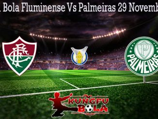 Prediksi Bola Fluminense Vs Palmeiras 29 November 2019