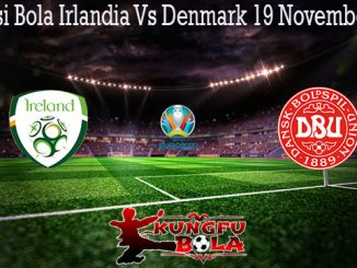 Prediksi Bola Irlandia Vs Denmark 19 November 2019