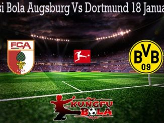 Prediksi Bola Augsburg Vs Dortmund 18 Januari 2020