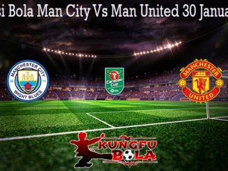 Prediksi Bola Man City Vs Man United 30 Januari 2020
